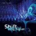 SHIFT 5th ALBUM DIRTY SIGNAL
