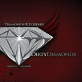 DIRTY DIAMONDS [DIAMONDS R FOREVER]
